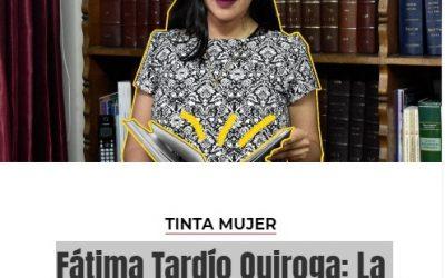 Fátima Tardío Quiroga: La conquista de espacios de poder desde lo académico